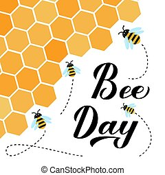 Happy World Bee Day calligraphy hand lettering with cute cartoon bees and honeycombs isolated on white. Easy to edit vector template for logo design, banner, poster, flyer, sticker, postcard, etc.