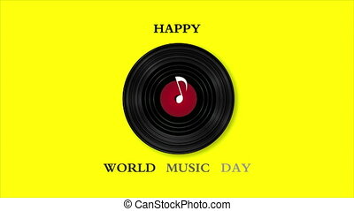 Happy world music day and vinyl record, art video ...