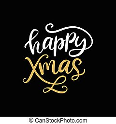 Happy Xmas. Christmas ink hand lettering phrase