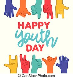 Happy Youth Day greeting card of diversity hands - Happy...