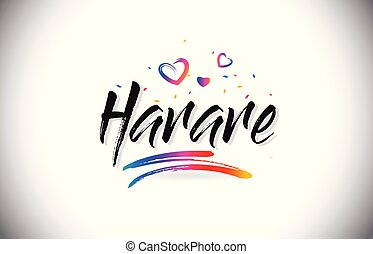 Harare Welcome To Word Text with Love Hearts and Creative Handwritten Font Design Vector.