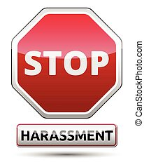 Harassment - STOP traffic sign