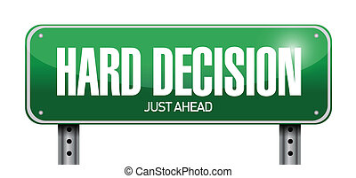 hard decision road sign illustration design