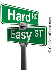 hard, meldingsbord, straat, gemakkelijk, keuze, straat