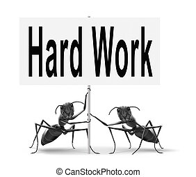hard work - Hard work busy with important job working sign.