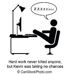 Hard Work - Kevin was taking no chances cartoon isolated on ...