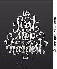 hardest, stap, eerst