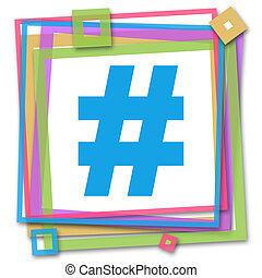 Hash tag symbol over vibrant bright colorful background.
