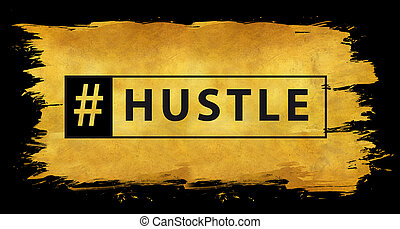 Hashtag hustle in gold texture