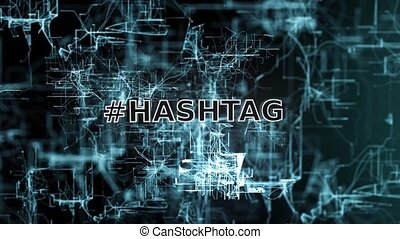 hashtag - Hashtag Social Media pass through cyberspace