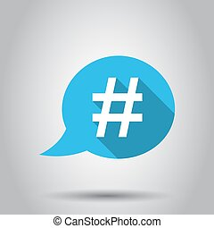 Hashtag vector icon in flat style. Social media marketing illustration on white background. Hashtag network concept.