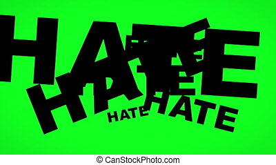 Hate and racism concept on green screen
