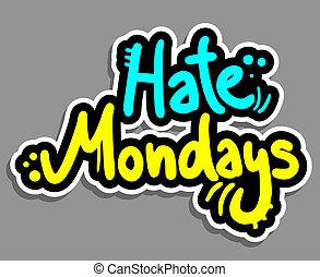 Hate monday - Creative design of hate monday