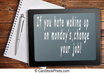 Hate monday's words on digital tablet