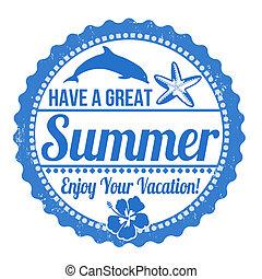 Have a great summer stamp - Have a great summer grunge...