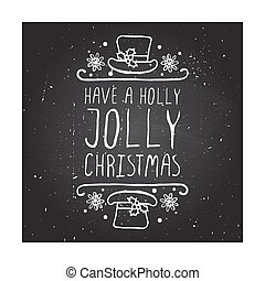 Have a holly jolly christmas - typographic element