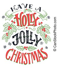 Have a holly jolly Christmas hand lettering