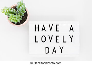 Have a lovely day message