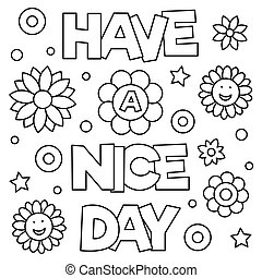 Have a nice day. Coloring page. Vector illustration. - Have...