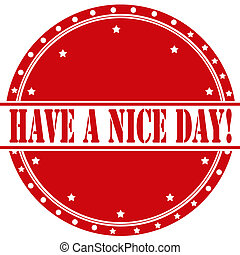 Have A Nice Day-label - Red label with text Have A Nice...