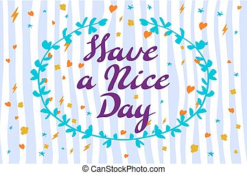 Have a nice day wishing card vector art