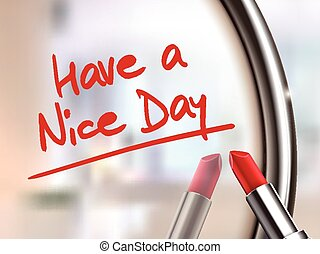 have a nice day words written by red lipstick