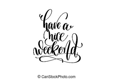 Have A Nice Weekend Vector Clip Art Royalty Free 26 Have A Nice