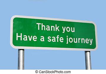 Have a safe journey sign