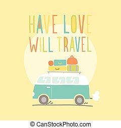 Have love will travel. Vector hand drawn retro van illustration