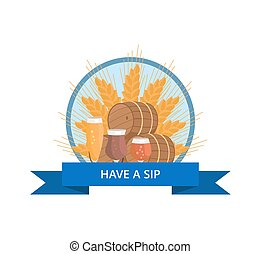 Have Sip Logo with Wheat, Beer Barrels and Glasses - Have a ...