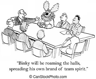"""Have you all met our humor consultant - """"Binky will be..."""