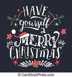 Have yourself a Merry Christmas greeting card