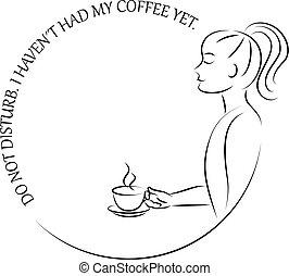 haven't, 妨げなさい, ∥そうした∥, dont, コーヒー
