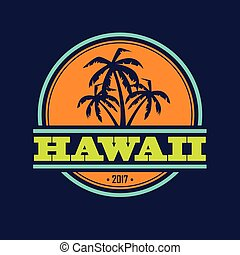Hawaii 2017 label - Colorful Hawaii label with text and palm...