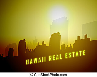 Hawaii Real Estate City Shows Hawaiian Property Investment Or Purchasing - 3d Illustration