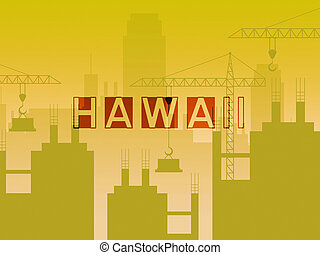 Hawaii Real Estate Construction Shows Hawaiian Property Investment Or Purchasing - 3d Illustration