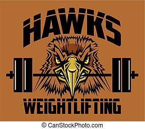 hawks weightlifting team design with mascot holding barbell...