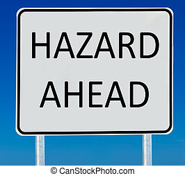 Hazard Road Sign