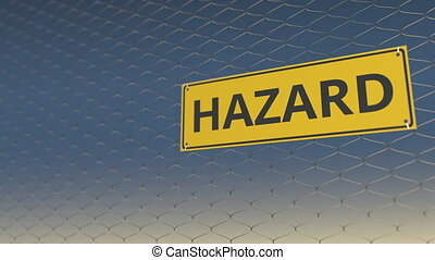 HAZARD sign an a meshing wire fence against sky. 3D...