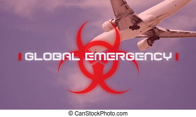 Animation of a red biological hazard icon with white word GLOBAL EMERGENCY on sky background with flying aircraft. Coronavirus Covid-19 pandemic concept digital composite.