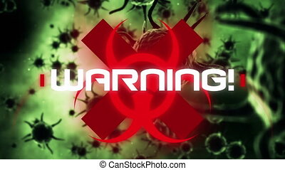 Animation of a red biological hazard icon with white word WARNING! flashing over macro covid-19 cells floating in the background. Coronavirus Covid-19 pandemic concept digital composite.