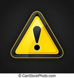 Hazard warning attention sign on a metal surface. 10 eps