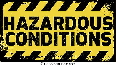 Hazardous Conditions sign yellow with stripes, road sign...