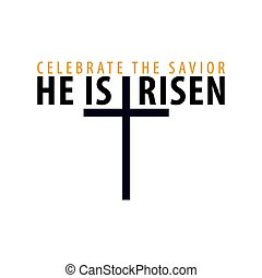 He is Risen. Church easter logo, emblem, labels or stickers...