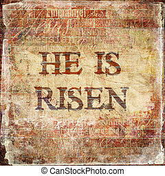 "He Is Risen""  - Religious Background"