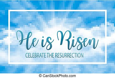 He is risen. Easter banner background with clouds and sun...