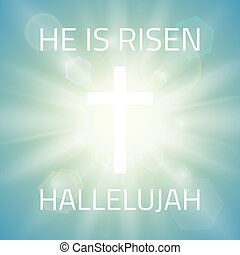 He is risen, Hallelujah. Easter background with white cross and sun rays and in the sky . Vector illustration.