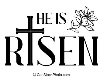 He is risen Illustrations, Graphics & Clipart   Can Stock ...