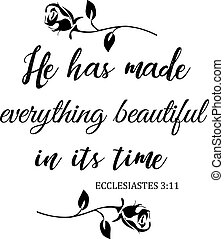 He makes all things beautiful - vector Bible verse