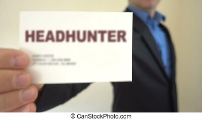 Headhunter Present Business Card - Shot of Headhunter...